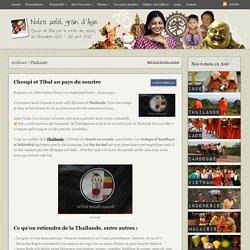 Thaïlande Archives -Notre petit grain d'Asie