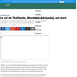 Le roi de Thaïlande, Bhumibol Adulyadej, est mort