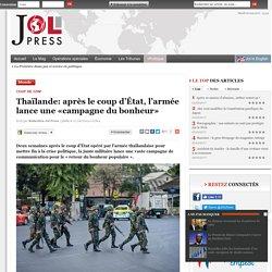 Thaïlande: après le coup d'État, l'armée lance une «campagne du bonheur»
