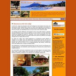 Koh Jum Lodge, Krabi, Thaïlande - Unique et charmant éco-lodge tropical isolé sur une longue plage de l'île de Ko Jum.