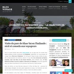 Visite du parc de Khao Yai en Thaïlande : récit et conseils aux voyageurs