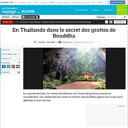 Voyages : En Thaïlande dans le secret des grottes de Bouddha