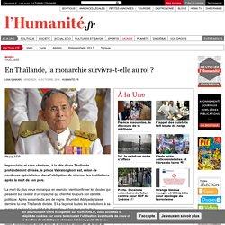 En Thaïlande, la monarchie survivra-t-elle au roi ?