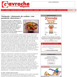 GAVROCHE 07/07/10 Thaïlande : Glutamate de sodium : une pandémie silencieuse ?