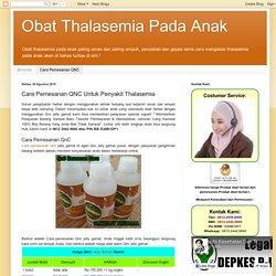 Obat Thalasemia Pada Anak: Cara Pemesanan QNC Untuk Penyakit Thalasemia