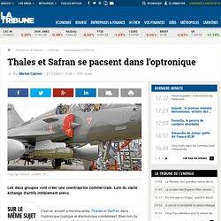 Thalès et Safran vont créer une coentreprise dans l'optronique