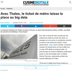Avec Thales, le ticket de métro laisse la place au big data