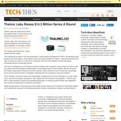 Thalmic Labs Raises $14.5 Million Series A Round