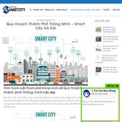 Quy Hoạch Thành Phố Thông Minh - Smart City Hà Nội Bản đồ quy hoạch