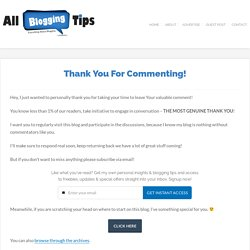 Thank You For Commenting! - All Blogging Tips