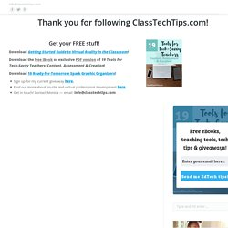 Thank you for following ClassTechTips.com!