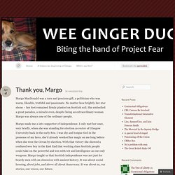 Thank you, Margo « Wee Ginger Dug