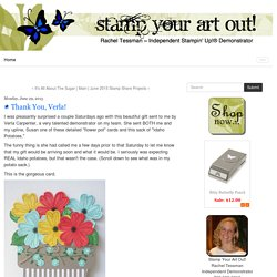 Thank You, Verla! - Stamp Your Art Out!