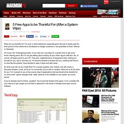 5 Free Apps to be Thankful For (After a System Wipe)