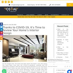Thanks to COVID-19, It's Time to Review Your Home's Interior Design