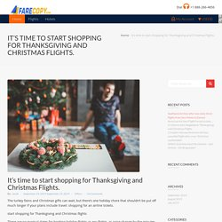 start shopping for Thanksgiving and Christmas flights - Farecopy