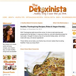 Healthy Thanksgiving Recipes (Paleo & Vegan friendly