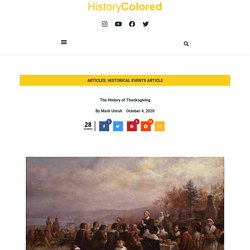 The History of Thanksgiving - HistoryColored