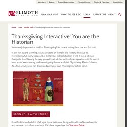 Thanksgiving Interactive: You are the Historian