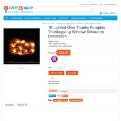 Buy online Latest 16 Lighted Give Thanks Pumpkin Thanksgiving Window Silhouette Decoration on lightsdaddy.com