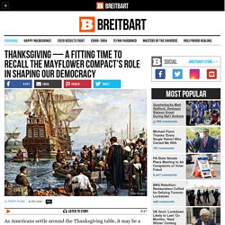 Thanksgiving: Time to Recall the Pilgrims and the Mayflower Compact