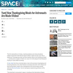 Yum! How Thanksgiving Meals for Astronauts Are Made (Video)