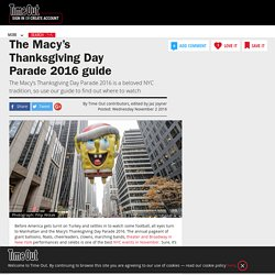 Macy's Thanksgiving Day Parade 2016 guide including where to watch