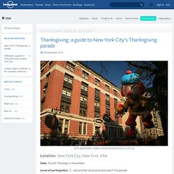 Thanksgiving: a guide to New York City's Thanksgiving parade