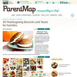 Page 13 - 20 Thanksgiving Dessert Ideas for Kids and Families I Thanksgiving Dessert Recipes for Kids