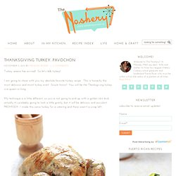 Thanksgiving Turkey: Pavochon
