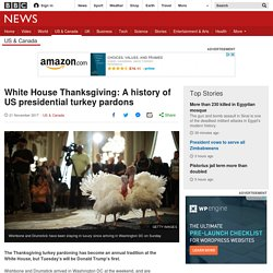 White House Thanksgiving: A history of US presidential turkey pardons