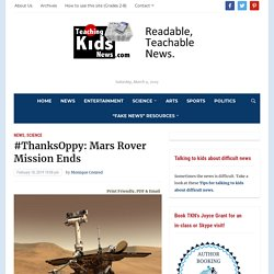 #ThanksOppy: Mars Rover Mission Ends - Teaching Kids News