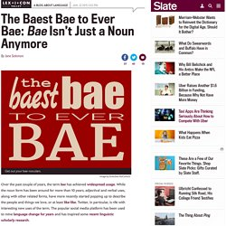that_s_so_bae_not_just_a_noun_anymore_here_s_how_bae_gets_used_as_a_verb