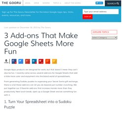 3 Add-ons That Make Google Sheets More Fun