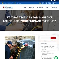 It's That Time Of Year: Have You Scheduled Your Furnace Tune-Up?