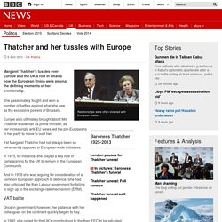 Thatcher and her tussles with Europe - BBC News