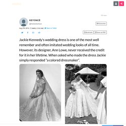 """Thread by @thatssokeshaun: """"Jackie Kennedy's wedding dress is one of the most well remember and often imitated wedding looks of all time. However, its designer, Ann Low"""