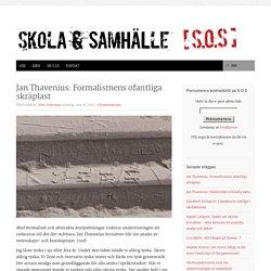 Jan Thavenius: Formalismens ofantliga skräplast