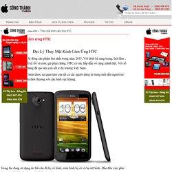 Thay mặt kính cảm ứng HTC chính hãng