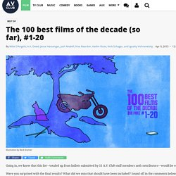 The 100 best films of the decade (so far), #1-20 · Best of