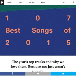 The 107 Best Songs Of 2015