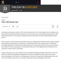 The 12th Street riot - Jul 23, 1967