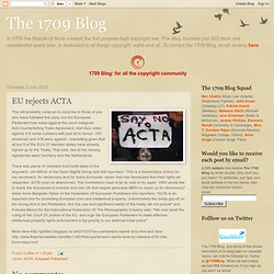 The 1709 Blog: EU rejects ACTA