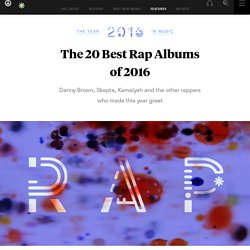 The 20 Best Rap Albums of 2016