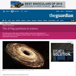The 20 big questions in science