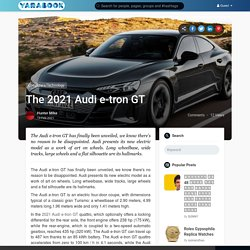 The 2021 Audi e-tron GT