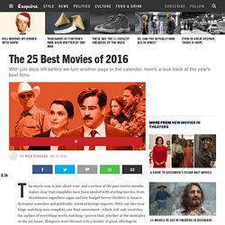 The 25 Best Movies of 2016 - Best Movies to Watch