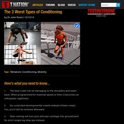 The 3 Worst Types of Conditioning
