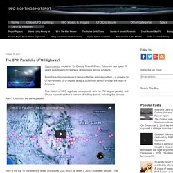 The 37th Parallel a UFO Highway?