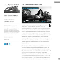The 3D Additivist Manifesto — The 3D Additivist Manifesto